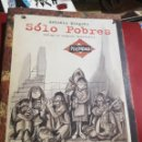 Libros antiguos: SOLO POBRES - ANTONIO MINGOTE AFANIAS, 1995, 28X22, PRÓLOGO DE LEOPOLDO CALVO-SOTELO.. Lote 160568590