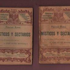 Libros antiguos: PAREJA D LIBROS D PASCUAL ROSSI - TOMO 1 Y 2 - MÍSTICOS Y SECTARIOS 1905 -INTR.JOSÉ BUIXO. Lote 160594254
