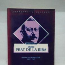 Libros antiguos: LIBRO - HOMENATGE A ENRIC PRAT DE LA RIBA - 1897-1917 - GENERALITAT CAT / N-8745. Lote 160611682