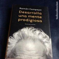 Libros antiguos: DESARROLLA MENTE PRODIGIOSA. RAMÓN CAMPAYO. Lote 160645646