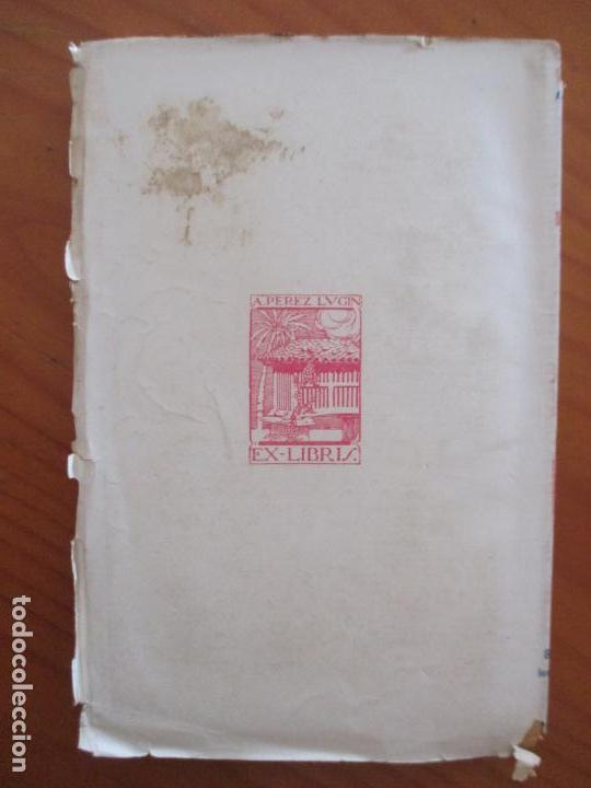 Libros antiguos: CURRITO DE LA CRUZ. 2 TOMOS. ALEJANDRO PÉREZ LUGIN. 1924. NOVELA. 11ª EDICIÓN - Foto 4 - 160673102