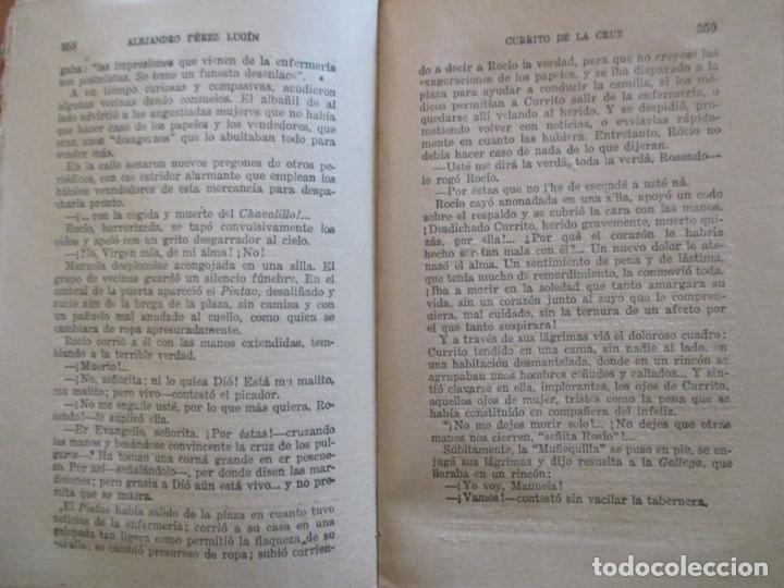 Libros antiguos: CURRITO DE LA CRUZ. 2 TOMOS. ALEJANDRO PÉREZ LUGIN. 1924. NOVELA. 11ª EDICIÓN - Foto 7 - 160673102