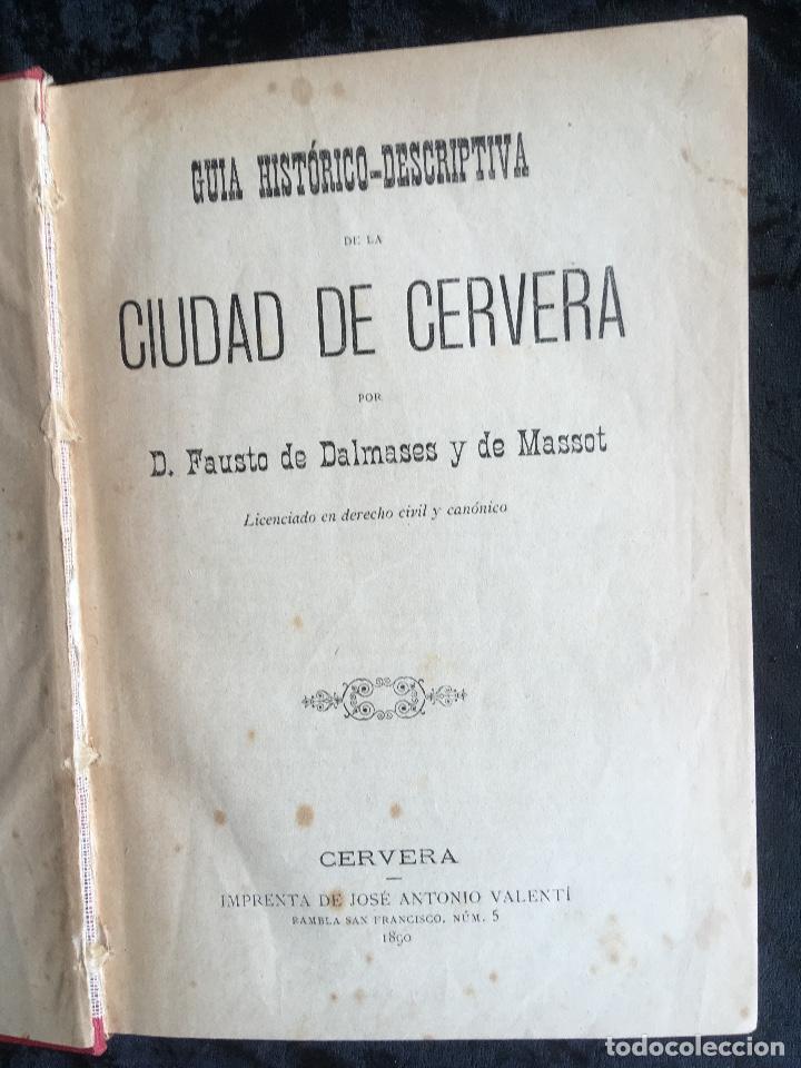 GUIA HISTORICO DESCRIPTIVA DE LA CIUDAD DE CERVERA - 1890 - DALMASES Y DE MASSOT (Libros Antiguos, Raros y Curiosos - Historia - Otros)