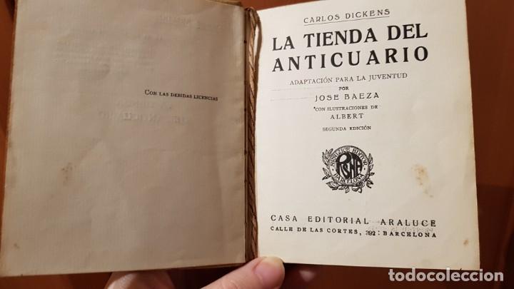 Libros antiguos: LA TIENDA DEL ANTICUARIO. CARLOS DICKENS. EDITORIAL ARALUCE. LIBRO DE COLECCIONISMO - Foto 4 - 206232523