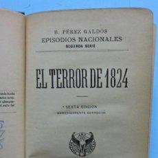 Libros antiguos: EL TERROR DE 1824/UN VOLUNTARIO REALISTA. PÉREZ GALDÓS, BENITO. COL. EPISODIOS NACIONALES. Lote 160804174