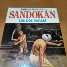 Libros antiguos: LOS DOS RIVALES SANDOKAN. Lote 161008754