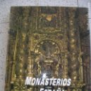 Libros antiguos: LIBRO MONASTERIOS DE ESPAÑA EDICIONES RUEDA AÑO 1995 ILUSTRADO. Lote 161048934