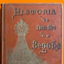 Libros antiguos: BEGOÑA- VIZCAYA- HISTORIA DEL SANTUARIO E IMAGEN- SILVERIO F. ECHEVARRIA- 1º EDICION- TOLOSA 1.892. Lote 161075378