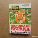 Libros antiguos: ANTIGUO PRONTUARIO DE HISTORIA DE ESPAÑA. KOEL. Lote 161090930