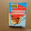Libros antiguos: ANTIGUO PRONTUARIO DE GEOGRAFIA DE ESPAÑA. KOEL. Lote 161091502