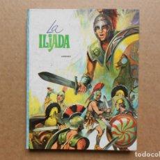 Libri antichi: LA ILÍADA, DE HOMERO. COLECCIÓN LITERATURA INMORTAL DE EDITORIAL VASCO AMERICANA 1971.. Lote 161095146