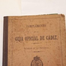 Libros antiguos: GUÍA OFICIAL DE CÁDIZ 1897. CON PLANO DE LAS VIÑAS DE JEREZ.. Lote 161216154