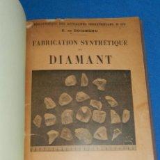Libri antichi: (MF) MINERALOGIA - E D BOISMENU - FABRICATION SYNTHETIQUE DU DIAMENT , PARIS , PRINCIPIOS S.XX. Lote 161221710