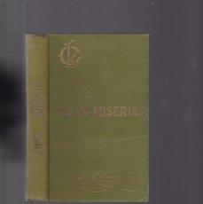 Libros antiguos: JUAN MISERIA - P. LUIS COLOMA / CUADRO COSTUMBRES POPULARES - BILBAO 1930. Lote 161238554