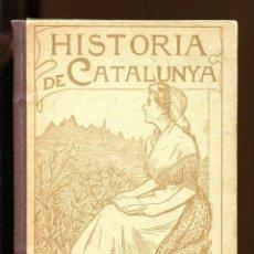 Libros antiguos: NORBERT FONT Y SAGUÉ. HISTÒRIA DE CATALUNYA. . ED. THOMAS 1907. PERFECTE . Lote 161246790
