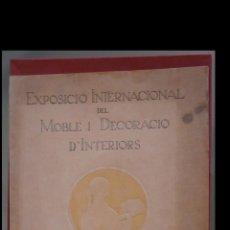Livros antigos: EXPOSICIO INTERNACIONAL DEL MOBLE I DECORACIO D'INTERIORS. GUIA DEL VISITANT. Lote 161263818