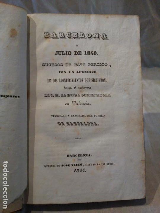 Libros antiguos: BARCELONA EN JULIO DE 1840 SUCESOS DE ESTE PERIODO. BARCELONA. 1844 - Foto 2 - 161274258