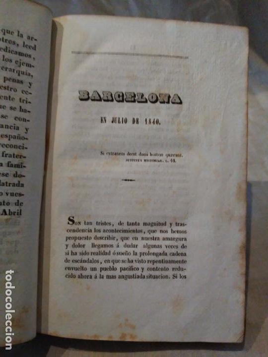 Libros antiguos: BARCELONA EN JULIO DE 1840 SUCESOS DE ESTE PERIODO. BARCELONA. 1844 - Foto 4 - 161274258