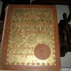 Libros antiguos: IMPRESIONANTE LIBRO EL LIBERARISMO ES PECADO 1891 (VER FOTOS Y DESCRIPCION). Lote 161347680