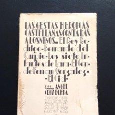 Libros antiguos: LAS GESTAS HEROICAS CASTELLANAS CONTADAS A LOS NIÑOS. ÁNGEL CRUZ RUEDA. 1ª EDICIÓN. MADRID, 1931.. Lote 161376330