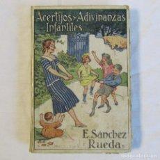 Libros antiguos: ACERTIJOS Y ADIVINANZAS INFANTILES E. SANCHEZ RUEDA. Lote 161484426