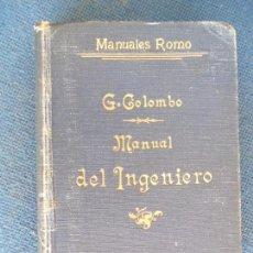Libros antiguos: MANUAL DEL INGENIERO G.COLOMBO. Lote 161488202