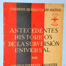 Libros antiguos: ANTECEDENTES HISTORICOS DE LA SUBVERSIÓN UNIVERSAL. Lote 161517750