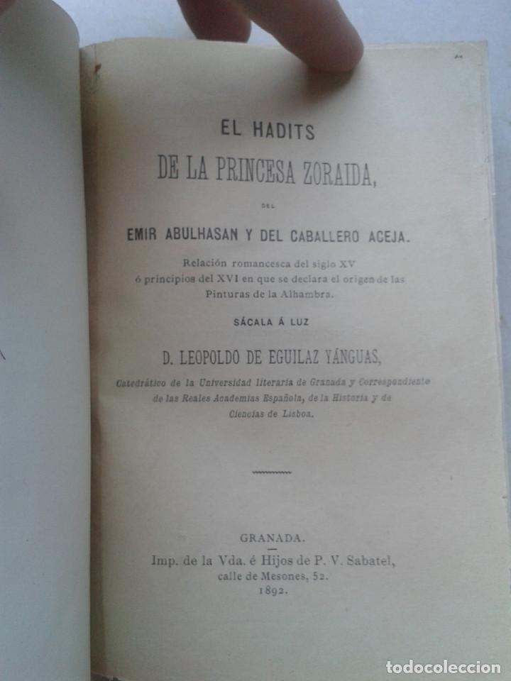 EL HADITS DE LA PRINCESA ZORAIDA. LEOPOLDO DE EGUILAZ YÁNGUAS. REENCUADERNADO. 1892 (Libros Antiguos, Raros y Curiosos - Historia - Otros)