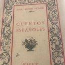 Libros antiguos: CUENTOS ESPAÑOLES DEDICATORIA Y AUTÓGRAFO DE JUAN HECTOR PICABIQ. Lote 161559614