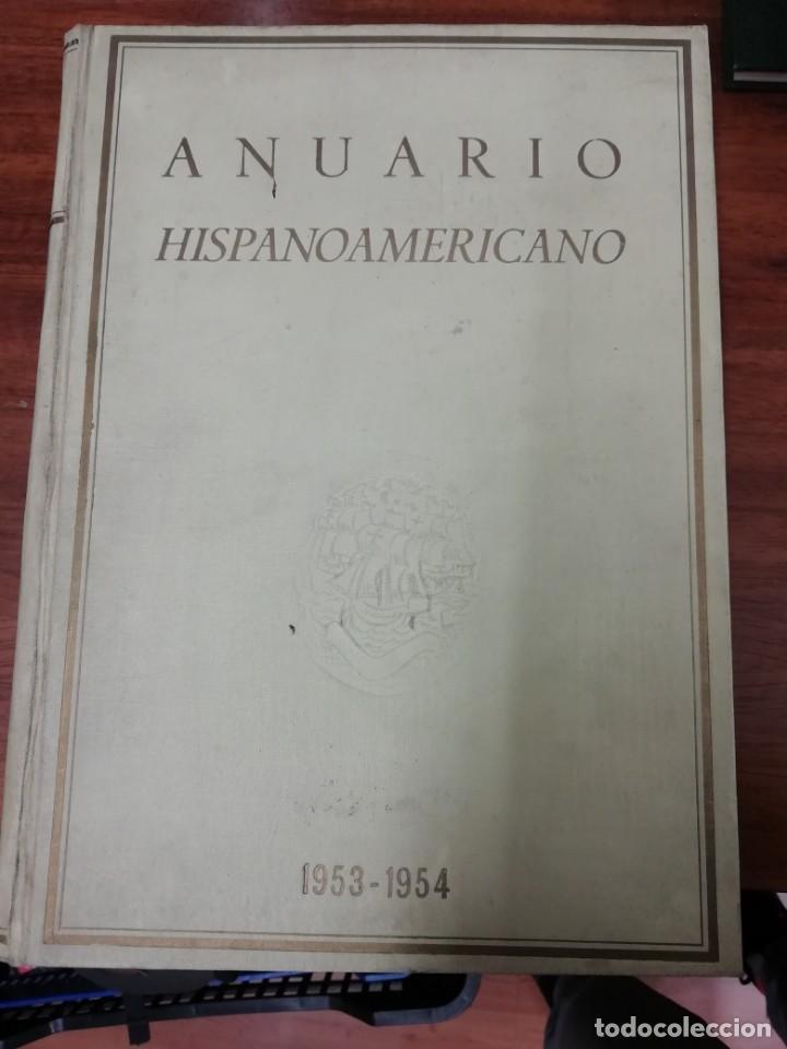 ANUARIO HISPANO AMERICANO (Libros Antiguos, Raros y Curiosos - Historia - Otros)