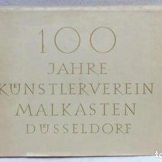 Libros antiguos: 100 JAHRE KUNSTLERVEREIN MALKASTEN DUSSELDORF, 1948. CON DOCUMENTO A NOMBRE DE MARIA JOSEFA COLOM.. Lote 161770706