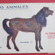 Libros antiguos: LOS ANIMALES. EL CABALLO. CUADERNO Nº 17. PRENSA POPULAR 1919. 32 PÁGINAS. 13 X 19,5 CM.. Lote 161782762