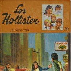 Libros antiguos: LOS HOLLISTER - EN NUEVA YORK- Nº 30. Lote 161795710