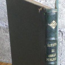 Libros antiguos: REVISTA DE OBRAS PÚBLICAS 1923 MAYO A DICIEMBRE CON ILUSTRACIONES Y DESPÉGALES B/N ESTACIÓN ATOCHA. Lote 161827794
