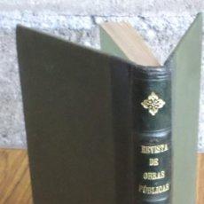 Libros antiguos: REVISTA DE OBRAS PÚBLICAS 1927 – TOMO III ORGANISMO DE LOS INGENIEROS DE CAMINOS, CANALES Y PUERTOS. Lote 161833166