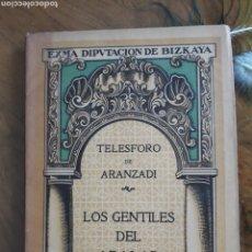 Libros antiguos: LOS GENTILES DE ARALAR. Lote 161819954