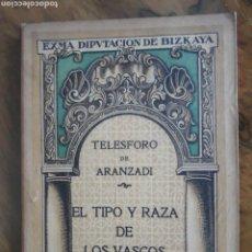 Libros antiguos: EL TIPO Y RAZA DE LOS VASCOS. Lote 161820862