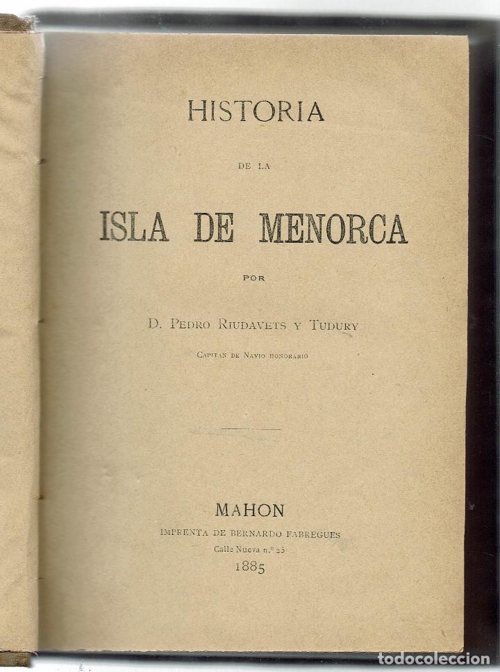 Libros antiguos: HISTORIA DE LA ISLA DE MENORCA (I), POR PEDRO RIUDAVETS TUDURY. AÑO 1888. (MENORCA.2.3) - Foto 2 - 161870590