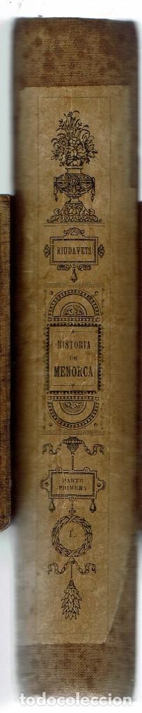 Libros antiguos: HISTORIA DE LA ISLA DE MENORCA (I), POR PEDRO RIUDAVETS TUDURY. AÑO 1888. (MENORCA.2.3) - Foto 4 - 161870590