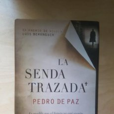 Libros antiguos: LA SENDA TRAZADA. - DE PAZ CHIQUERO, PEDRO. ALGAIDA ED. 2011. Lote 161886410