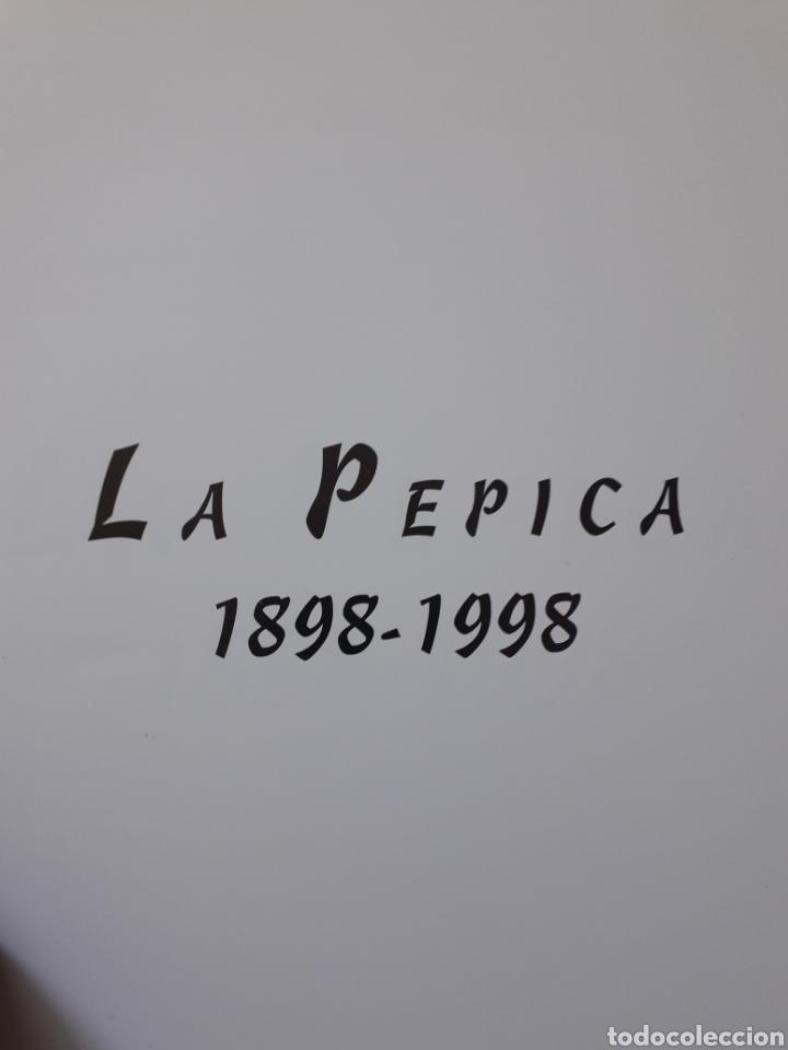 Libros antiguos: LA PEPICA, 1898 - 1998. ANTONIO DÍAZ TORTAJADA RESTAURANTE - Foto 3 - 161899190