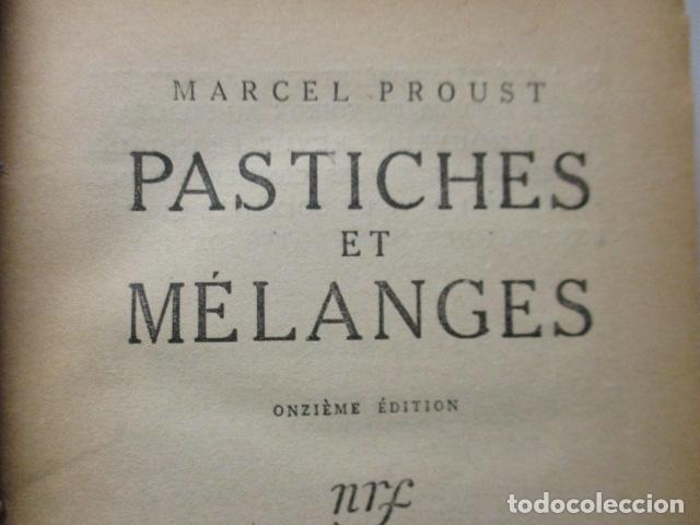 Libros antiguos: Pastiches et mélanges. (Francés) Tapa dura – 1919 de PROUST Marcel. - Foto 7 - 161927066
