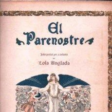Libros antiguos: LOLA ANGLADA : EL PARENOSTRE PER A INFANTS (PAL.LAS, S.F.). Lote 161940994
