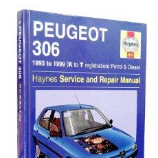 Livros antigos: PEUGEOT 306. 1993-1999. SERVICE AND REPAIR MANUAL - MARK COOMBS Y STEVE RENDLE. HAYNES. Lote 161942442