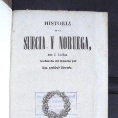 Libros antiguos: PANORAMA UNIVERSAL. HISTORIA DE LA SUECIA Y NORUEGA 1843 BON EXEMPLAR POR J. LE-BAS. Lote 161954662