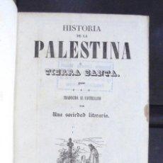 Libros antiguos: PANORAMA UNIVERSAL HISTORIA DE LA PALESTINA Ó TIERRA SANTA 1842 IMPECABLE. Lote 161955202