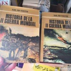 Libros antiguos: HISTORIA DE LA II GUERRA MUNDIAL VOLUMEN I Y II DE KARL VON VEREITER EDICIONES PETRONIO S.A. 1973.. Lote 162003026
