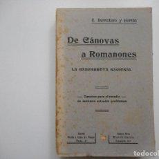Libros antiguos: E. BARRIOBERO Y HERRÁN DE CÁNOVAS A RAMONES(LA BANCARROTA NACIONAL) Y93815. Lote 162045298