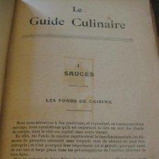 Libros antiguos: LE GUIDE CULINAIRE . A . ESCOFFIER 1921 FRANCÉS LIBRO RECETAS COCINA . Lote 162151454