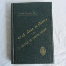 Libros antiguos: PASCUAL BORONAT Y BARRACHINA 1904 EL B. JUAN DE RIBERA Y EL R. COLEGIO DE CORPUS CHRISTI. Lote 162305950